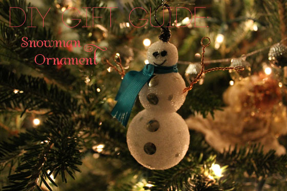 DIY GIFT GUIDE Snowman Ornament